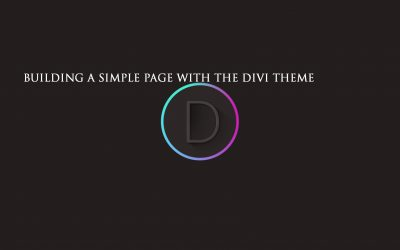 Building a Simple Page With The Divi Theme